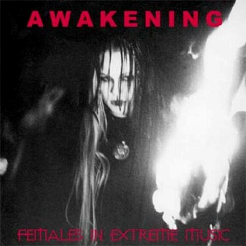 Awakening - Females in Extreme Music