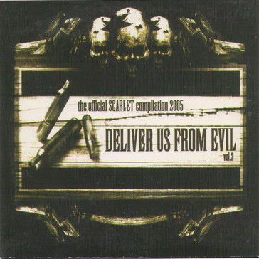 Deliver Us From Evil Vol.2