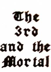 The 3rd and the Mortal (demo)