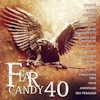 Fear Candy 40
