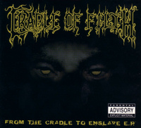 From the Cradle to Enslave E.P.