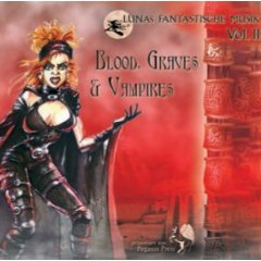 LUNAs Fantastische Musik Vol. II - Blood, Graves & Vampires