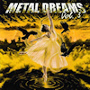 Metal Dreams Vol. 3