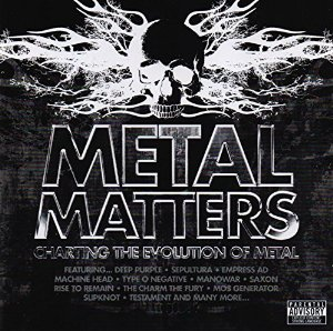 Metal Matters - Charting The Evolution Of Metal