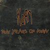 Ten Years Of KoRn
