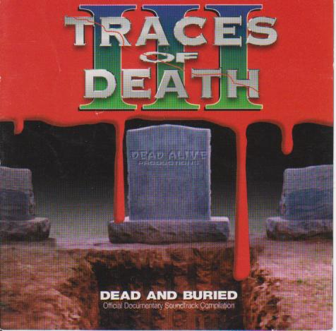 Traces of Death III OST